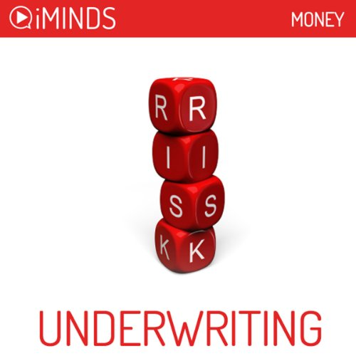 Underwriting     Money              By:                                                                                                                                 iMinds                               Narrated by:                                                                                                                                 Emily Sophie Knapp                      Length: 7 mins     1 rating     Overall 4.0