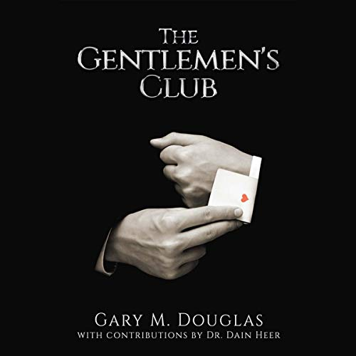 The Gentlemen's Club Audiobook By Gary M. Douglas cover art