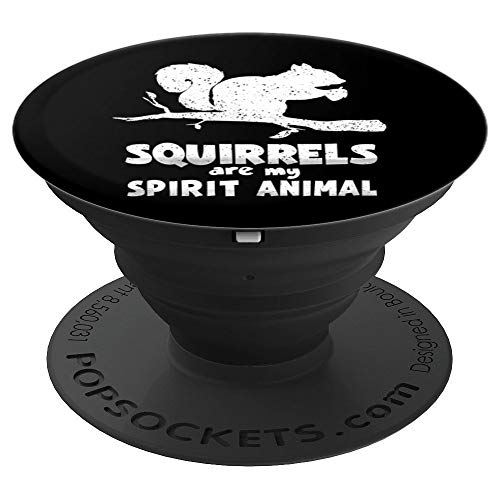 Squirrels Are My Spirit Animal | Cute Gopher Funny Zoo Gift PopSockets Grip and Stand for Phones and Tablets