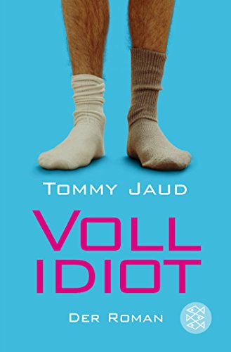 Vollidiot: Der Roman (Simon Peters, Band 1)