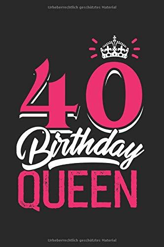 Gästebuch zum 40. Geburtstag Birthday Queen: Süßes Geschenk zum 40 Geburtstag Geburtstagsparty...