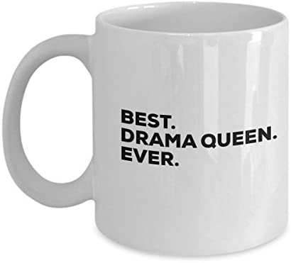Drama Queen Mug Drama Queen Gift Coffee Cup Funny Gag Gifts Best Drama Queen Ever Room Decor product image