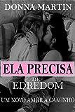 Ela Precisa de Edredom: Um novo amor a caminho (Portuguese Edition)