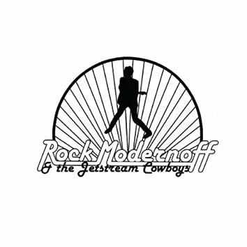 Rock Modernoff & the Jetstream Cowboys