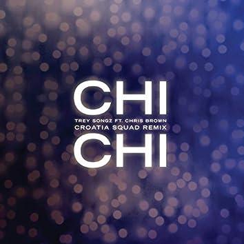 Chi Chi (feat. Chris Brown) [Croatia Squad Remix]