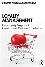 Loyalty Management: From Loyalty Programs to Omnichannel Customer Experiences best Customer Experience Books