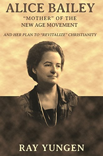 Alice Bailey: Mother of the New Age Movement and her plan to revitalize the Christian Church (English Edition)