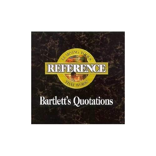 Learning Tools That Work - Bartlett's Quotations