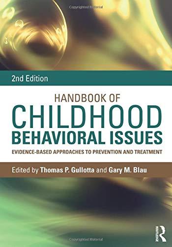 Handbook of Childhood Behavioral Is…