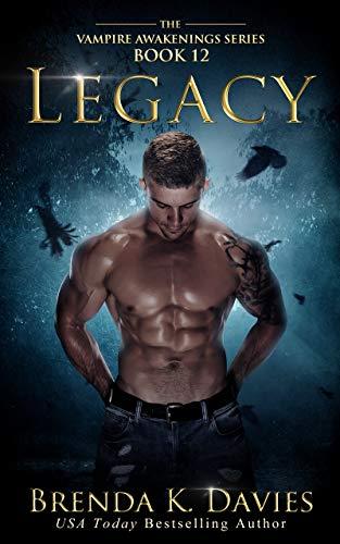 Legacy (Vampire Awakenings Book 12)
