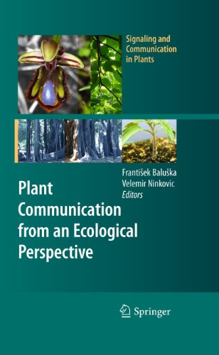 Plant Communication from an Ecological Perspective (Signaling and Communication in Plants)