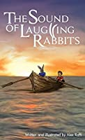 The Sound of Laughing Rabbits