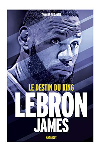 Lebron James (Sport) (French Edition)