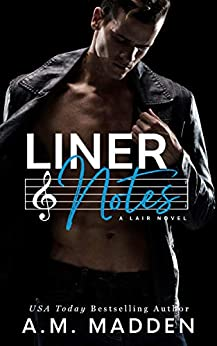 Liner Notes, A Lair Novel (Lair Series Book 2) by [A.M. Madden]