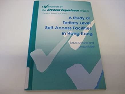 A Study of Tertiary Level Self-Access Facilities in Hong Kong