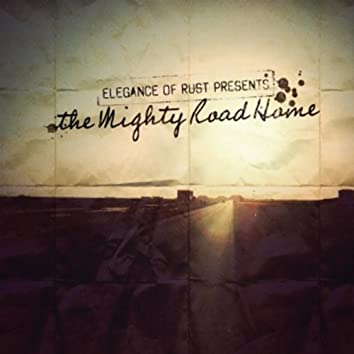 The Mighty Road Home