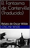 El Fantasma de Canterville (Traducido): Relato de Oscar Wilde