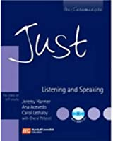 Just Listening and Speaking - Pre Intermediate - With Audio CDs - For Class or Self Study