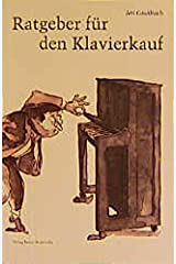 Ratgeber für den Klavierkauf. Perfect Paperback