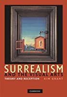 Surrealism and the Visual Arts: Theory and Reception