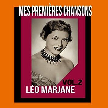 Léo Marjane / Mes Premières Chansons, vol. 2