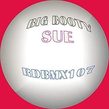 Big Booty Sue
