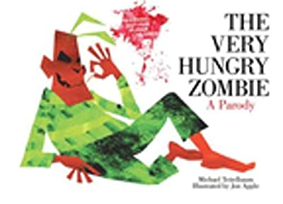 Oh boy, this is nothing like The Very Hungry Caterpillar! The Very Hungry Zombie is a must read for Halloween fans.