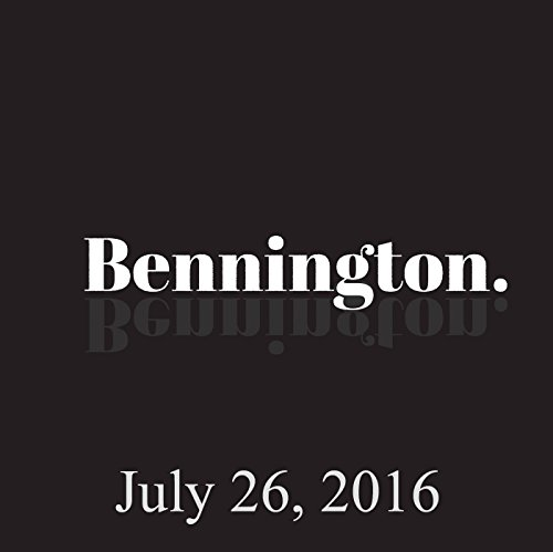 Bennington, July 26, 2016 audiobook cover art