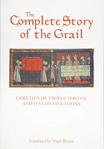 Troyes, C: Complete Story of the Grail - Chretien de Troyes` (Arthurian Studies, Band 82)