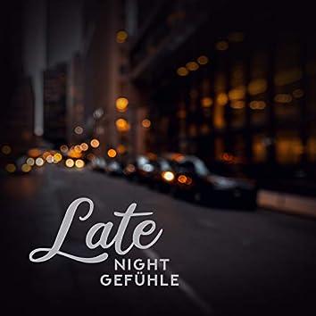 Late Night Gefühle: Beste Smooth Jazz Musik