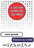 Sopa de letras para adultos: Más de 500 sopas en letra grande (Sopas de letras en español)