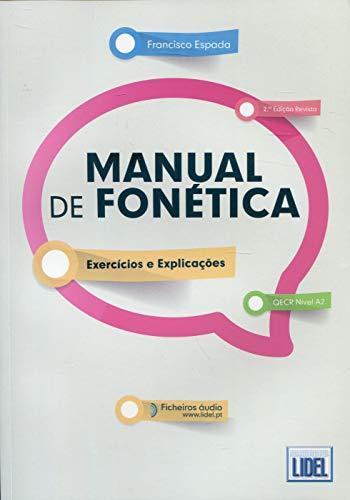 Manual de Fonética: Manual de Fonetica - Exercicios e Explicaco`es (2a E
