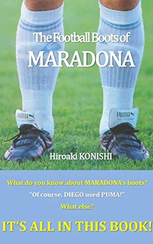 The Football Boots of MARADONA (English Edition)