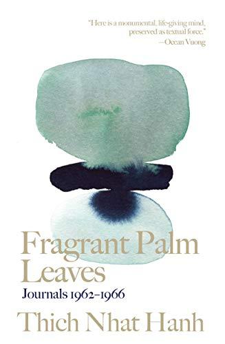 Fragrant Palm Leaves: Journals 1962-1966