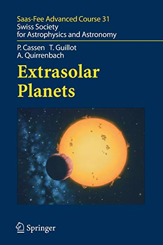 Extrasolar Planets: Saas Fee Advanced Course 31