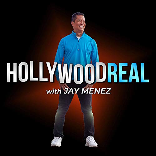 Hollywood Real Podcast By Jay Menez cover art