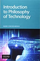 Introduction to Philosophy of Technology