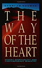 Way of the Heart: The Spirituality of the Desert Fathers and Mothers by Nouwen, Henri J. M. (1991) Paperback
