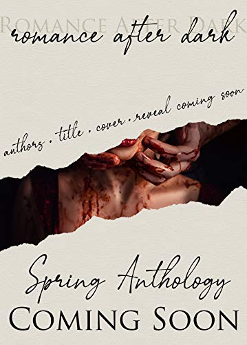 Romance After Dark Spring Anthology (English Edition)