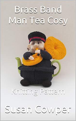 Brass Band Man Tea Cosy: Knitting Pattern (English Edition)