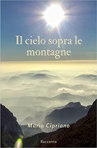 Il cielo sopra le montagne