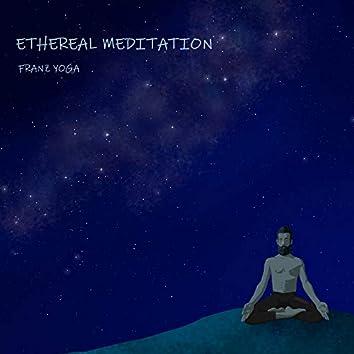 Ethereal Meditation