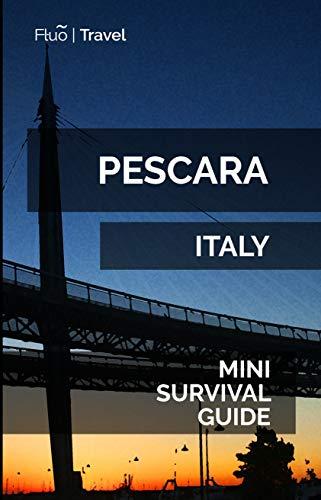 Pescara Mini Survival Guide (English Edition)
