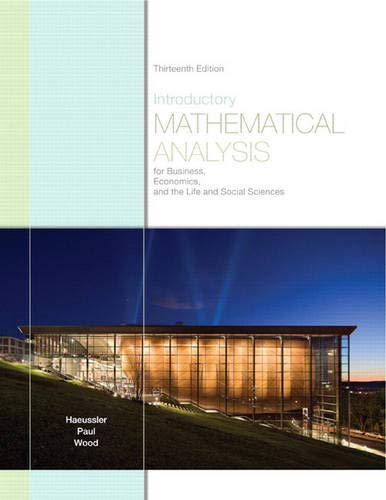 Compare Textbook Prices for Introductory Mathematical Analysis for Business, Economics, and the Life and Social Sciences 13 Edition ISBN 9780321643728 by Haeussler, Ernest,Paul, Richard,Wood, Richard