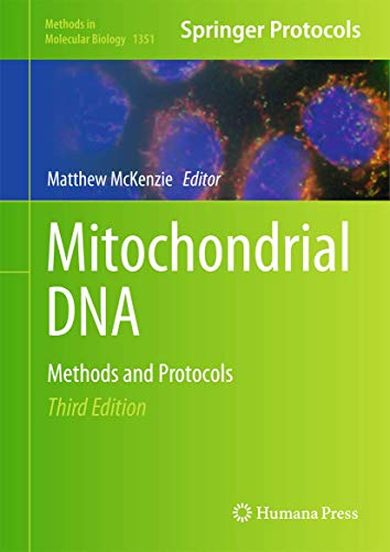 Mitochondrial DNA: Methods and Protocols (Methods in Molecular Biology, 1351, Band 1351)