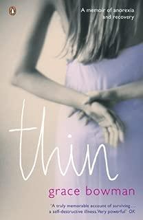Thin [Paperback] [2008] (Author) Grace Bowman