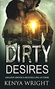 Dirty Desires: An Interracial Russian Mafia Romance (The Lion and The Mouse Book 3.5) (The Lion and The Mouse World: Misha and Ava 1)