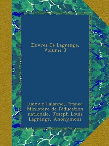 Œuvres De Lagrange, Volume 3