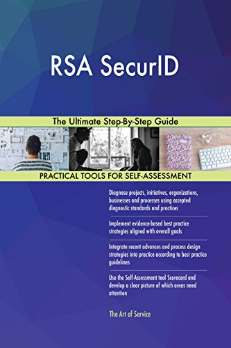 RSA SecurID The Ultimate Step-By-Step Guide (English Edition)
