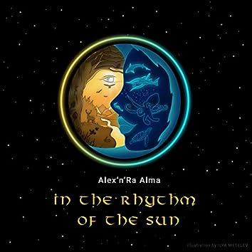 In the Rhythm of the Sun